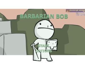 「BARBARIAN BOB」